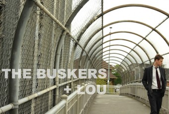 The Buskers And Lou (Film)